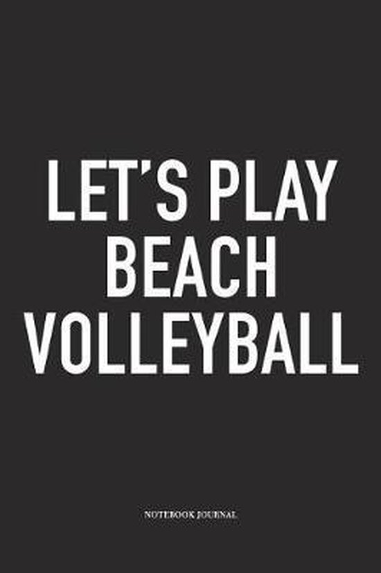 Let's Play Beach Volleyball