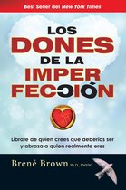 Los Dones de la Imperfecci n / The Gifts of Imperfection