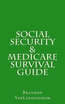 Social Security and Medicare Survival Guide