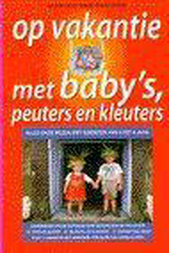 Op vakantie met baby's, peuters en kleuters - Marlou van Paridon  
