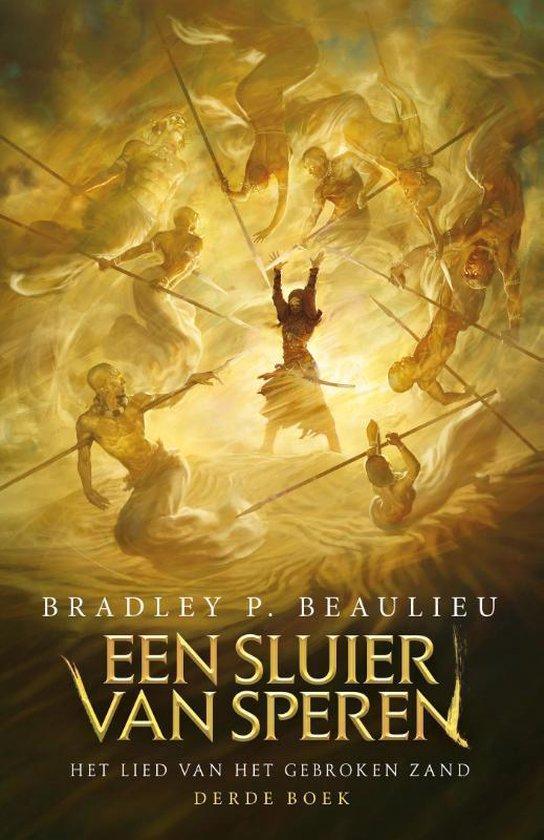 Het Lied van het Gebroken Zand 3 - Een Sluier van Speren - Bradley P. Beaulieu |