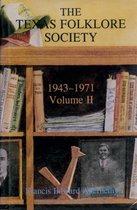 Texas Folklore Society Vol II