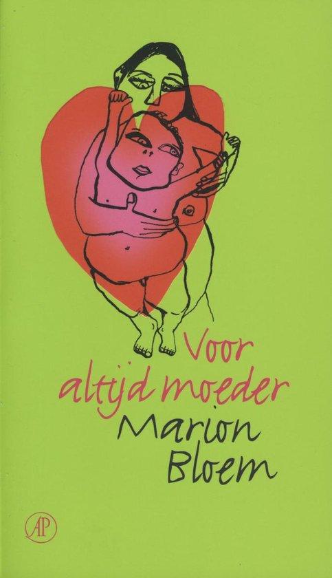 Voor altijd moeder - Marion Bloem |