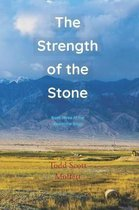 The Strength of the Stone