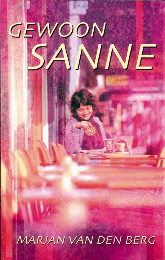 Sanne 6 - Gewoon Sanne - Marjan van den Berg   Fthsonline.com