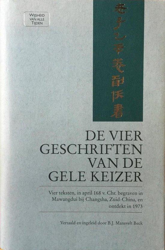 Vier geschriften van de gele keizer - Mansvelt  