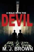 A Walk with the Devil