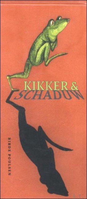 Kikker & schaduw - Birde Poulsen |