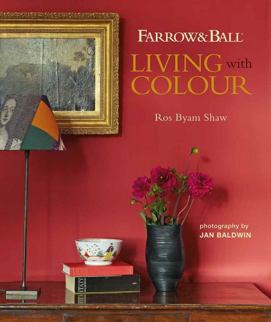 Boek cover Farrow & Ball Living with Colour van Ros Byam Shaw (Hardcover)
