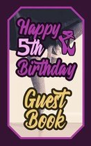 Happy 5th Birthday Guest Book