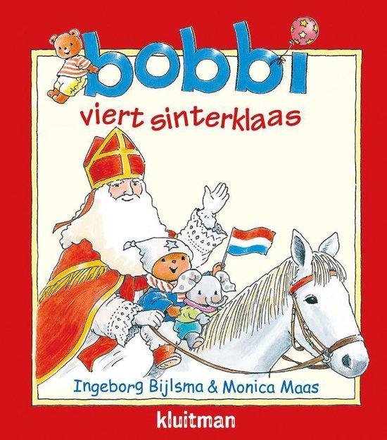 Boek cover Bobbi  -   Bobbi viert sinterklaas van Ingeborg Bijlsma (Paperback)