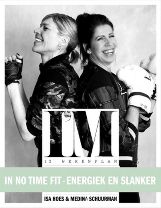 Het I'M 12-wekenplan - Isa Hoes | Fthsonline.com
