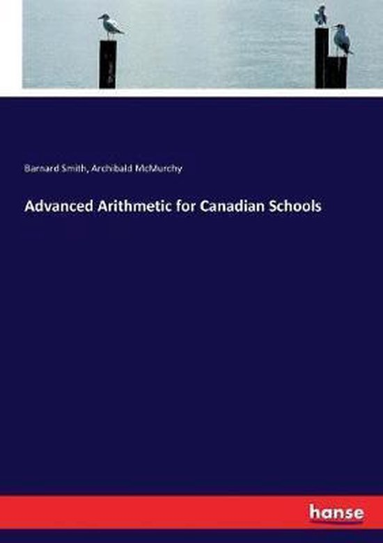 Advanced Arithmetic for Canadian Schools