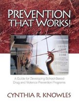 Prevention That Works!