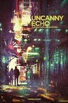 Uncanny Echo