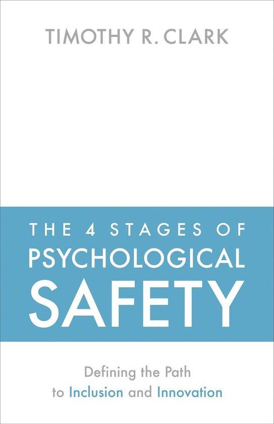 Boek cover The 4 Stages of Psychological Safety van Timothy R Clark (Paperback)