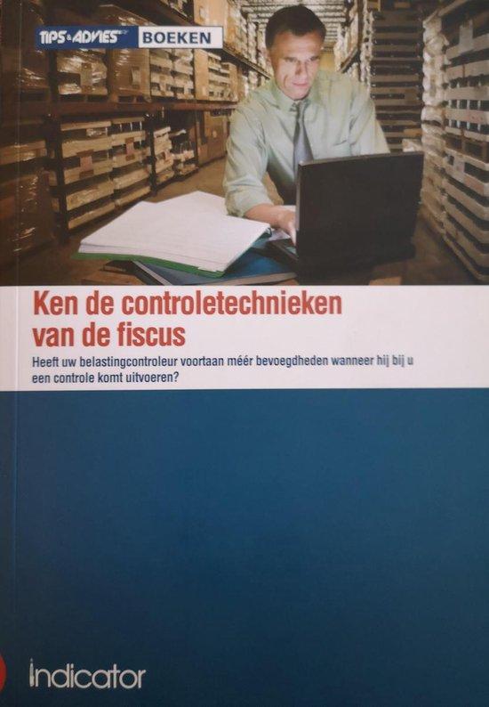 Ken de controletechnieken van de fiscus - Wim van Kerchove | Fthsonline.com