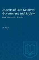 Aspects of Late Medieval Government and Society