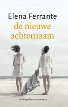Boek cover De Napolitaanse romans 2 - De nieuwe achternaam van Elena Ferrante (Onbekend)