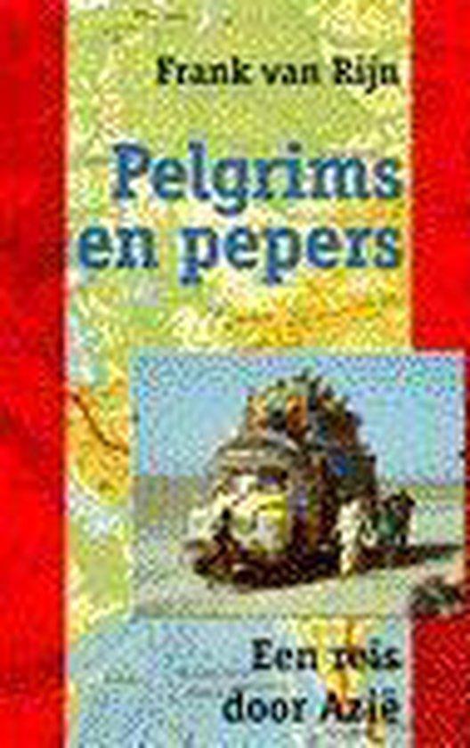 Pelgrims en pepers - Frank van Rijn pdf epub