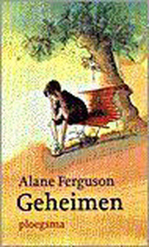 Geheimen - Alane Ferguson |