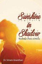 Sunshine in Shadow
