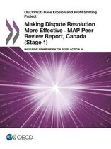 Making dispute resolution more effective - MAP peer review report, Canada (stage 1)