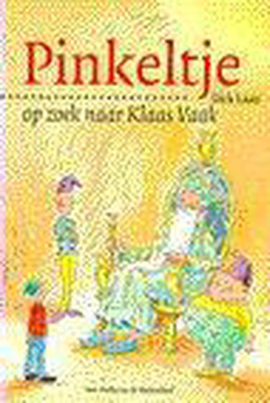 Pinkeltje Op Zoek Naar Klaas Vaak / Druk Herziene Druk - Suzanne Braam pdf epub