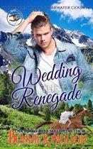 Wedding the Renegade