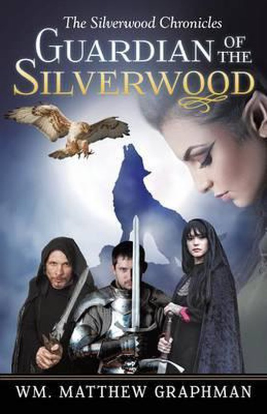 Guardian of the Silverwood