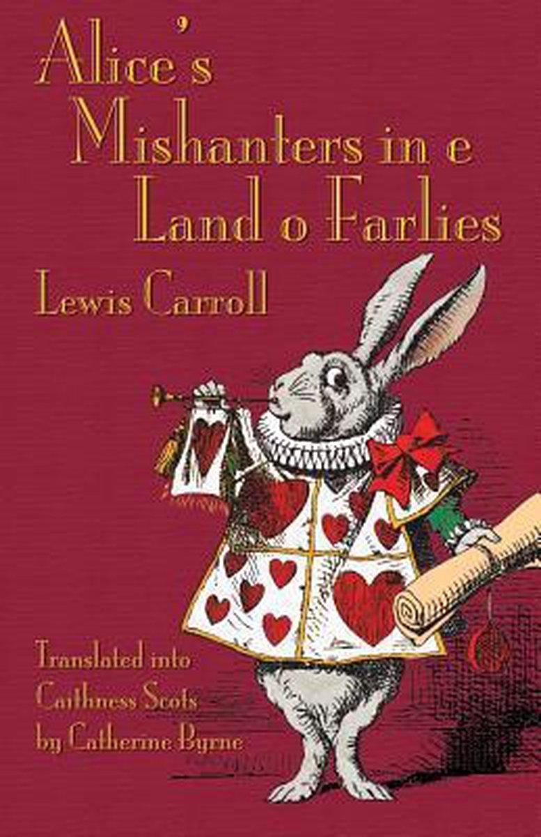 Alice's Mishanters in e Land o Farlies