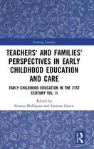 Teachers' and Families' Perspectives in Early Childhood Education and Care