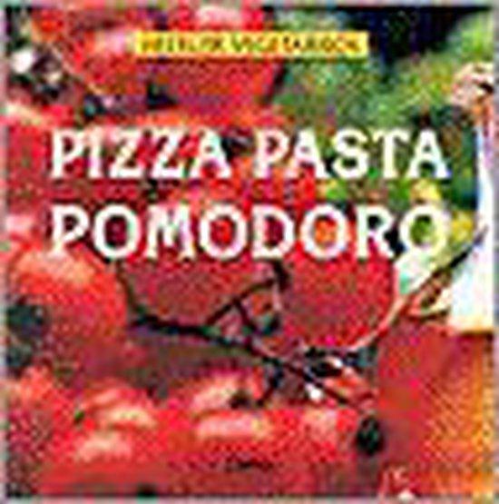Heerlijk vegetarisch 2. Pizza Pasta Pomodoro - Johanna Handschmann  
