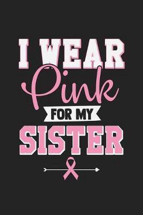 Boek cover I Wear Pink For My Sister van Tommy Stork (Paperback)