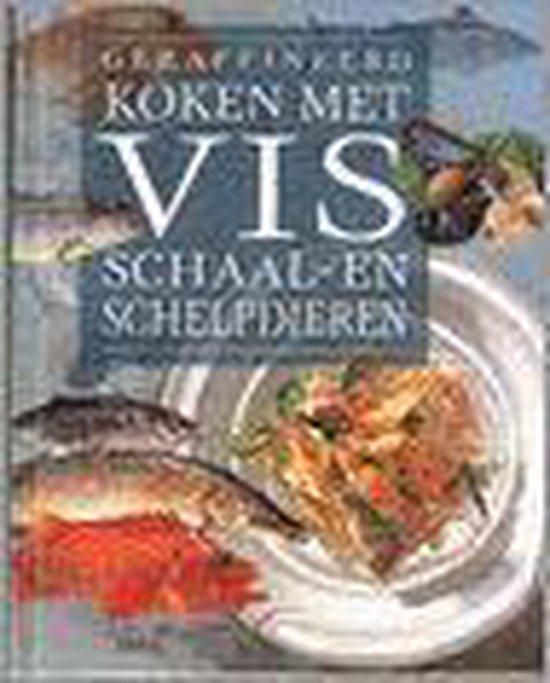 Geraffineerd Koken Met Vis, Schaal- En Schelpdieren - Wolfgang Grobauer | Fthsonline.com