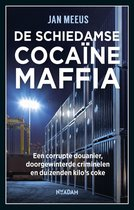 Boekomslag van 'De Schiedamse cocaïnemaffia'