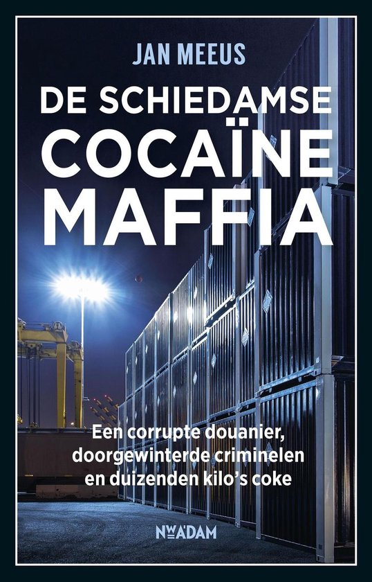 De Schiedamse cocaïnemaffia - Jan Meeus |