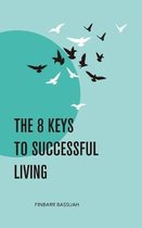 The 8 Keys to Successful Living