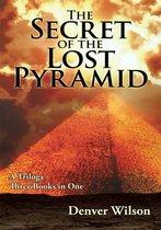 Boek cover The Secret of the Lost Pyramid van Denver Wilson