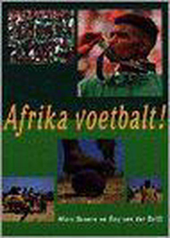 Afrika voetbalt ! - Roy van der 1807 Drift |