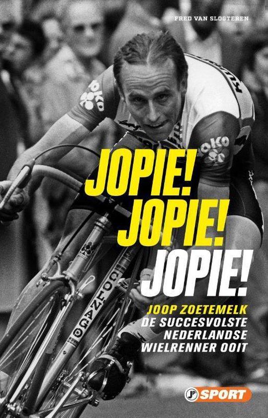 Jopie! Jopie! Jopie! - Fred van Slogteren   Fthsonline.com