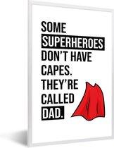 Foto in lijst - Cadeau voor vader met tekst - Superheroes fotolijst wit 40x60 cm - Poster in lijst (Wanddecoratie woonkamer / slaapkamer)