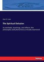 The Spiritual Delusion