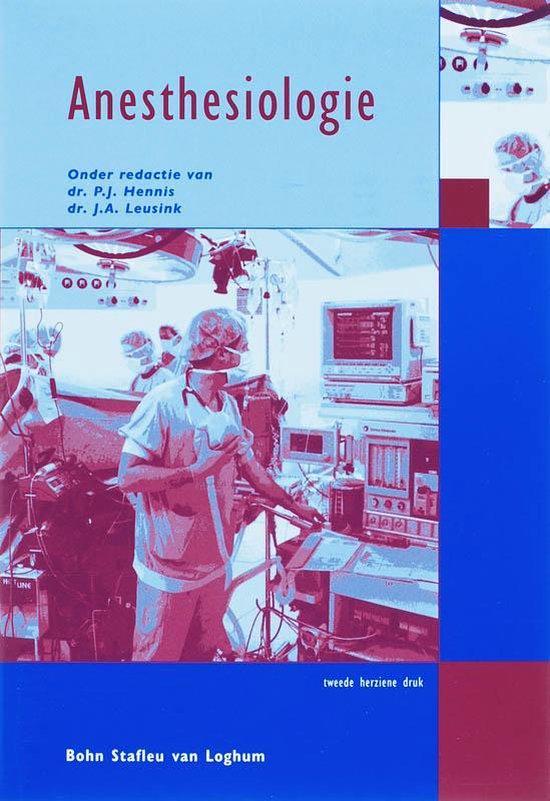 Quintessens - Anesthesiologie - P.J. Hennis |
