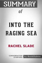 Summary of Into The Raging Sea by Rachel Slade