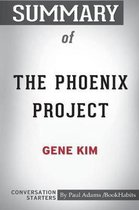 Summary of The Phoenix Project by Gene Kim