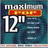 "Maximum Pop 12"": The Original Maxi Single Collection"