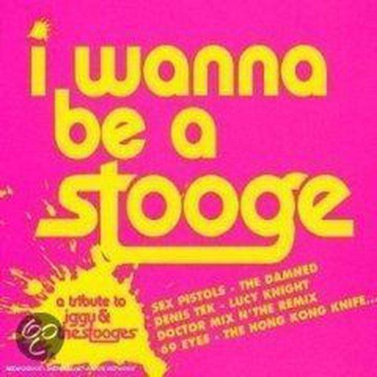 I Wanna Be a Stooges