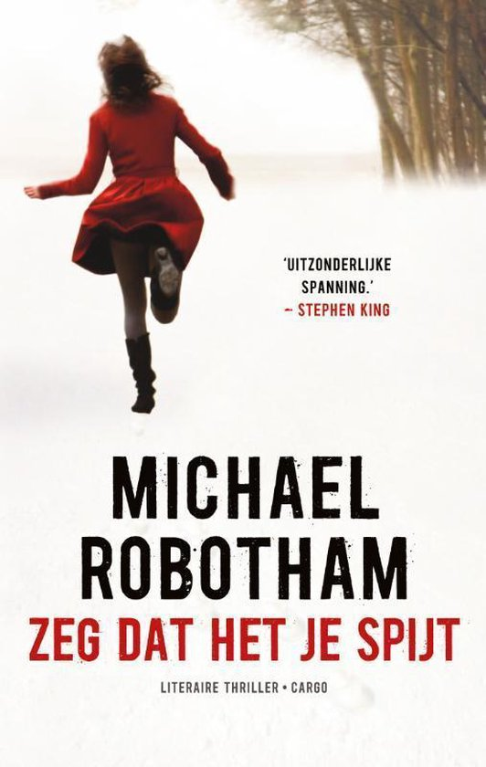 Zeg dat het je spijt - Michael Robotham pdf epub