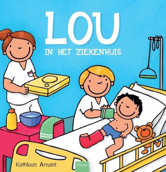 Lou in het ziekenhuis - Kathleen Amant | Readingchampions.org.uk